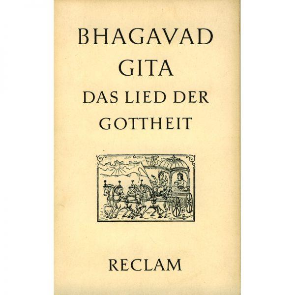 Bhagavad Gita- Das Lied der Gottheit