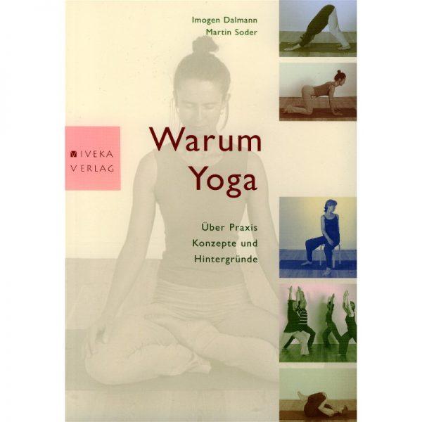 Warum Yoga von Dalmann, Soder