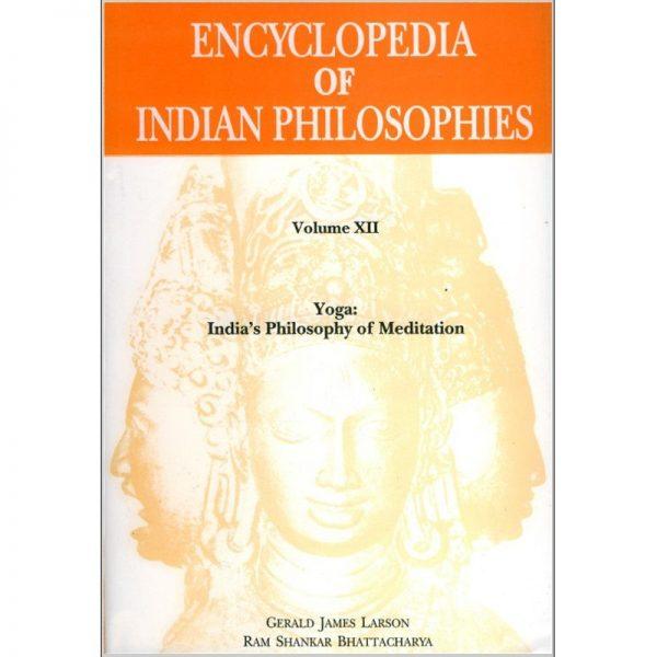 Yoga: India's Philosophy of meditation