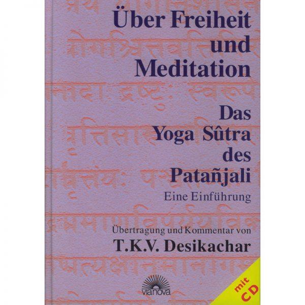 Das Yoga Sutra des Patanjali von T.K.V. Desikachar