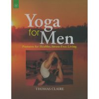 Yoga for Men von Thomas Claire