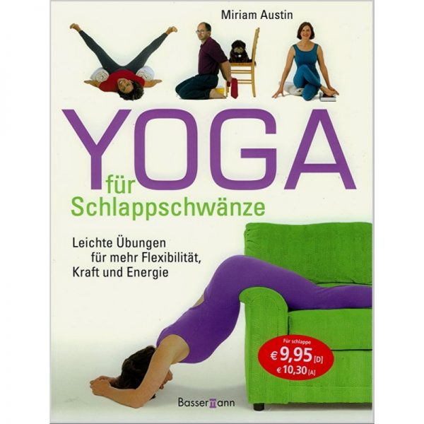 Yoga Schlappschwänze
