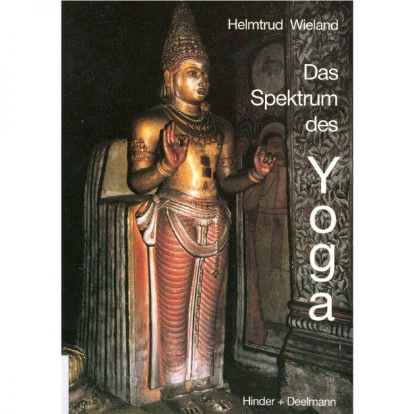 Das Spektrum des Yoga von Wieland