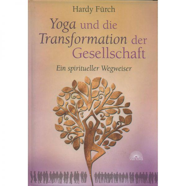 Yoga und Transformation Gesellschaft von Fürch
