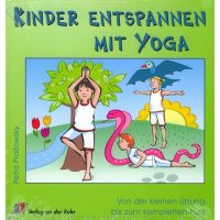 Kinder entspannen mit Yoga von Proßowsky