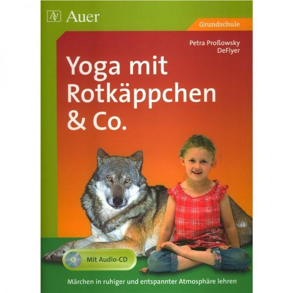 Yoga mit Rotkäppchen von Proßowsky
