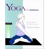 Yoga for meditators von Charlotte Bell