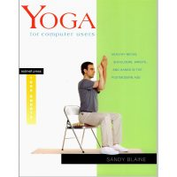 Yoga for computer users von Sandy Blaine