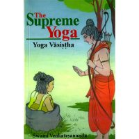 The supreme yoga - Yoga Vasistha