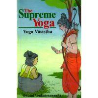 The supreme yoga - Yoga Vasistha