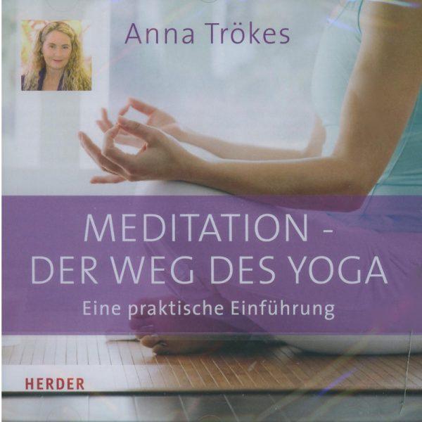 Meditation - Der Weg des Yoga von Anna Trökes