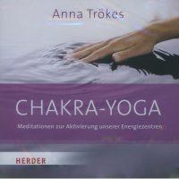 Chakra-Yoga von Anna Trökes
