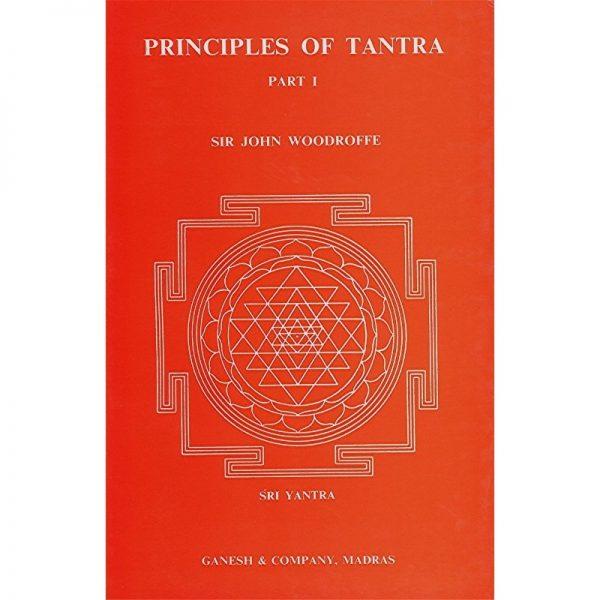 Principles of Tantra - Part I + Part II