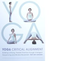Yoga - Critical Alignment von Gert van Leeuwen